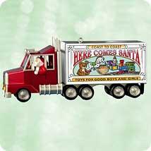 2003 Here Comes Santa #25f - Big Rig Hallmark Ornament